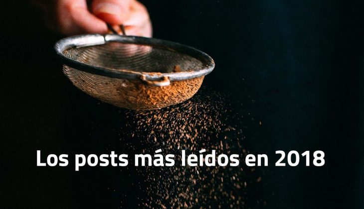 Los 10 posts más leídos en 2018