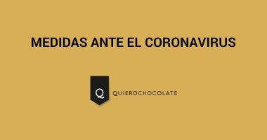 QuieroChocolate ante el coronavirus